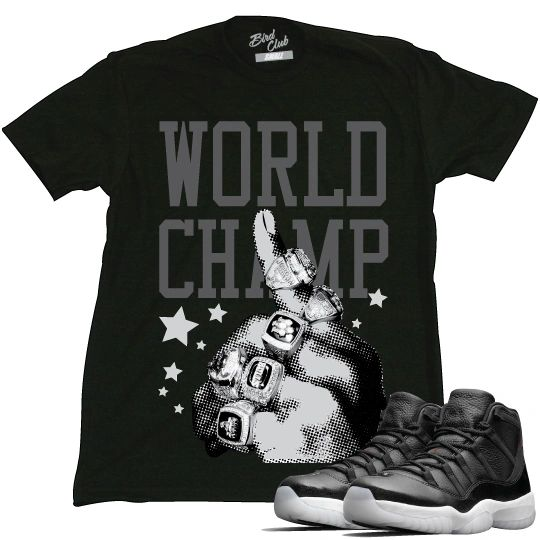 "72 AND 10 ""World Champ"" tee TO MATCH JORDAN 11'S"