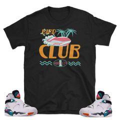 "South Beach Jordan 8's ""Fast Money"" shirt"