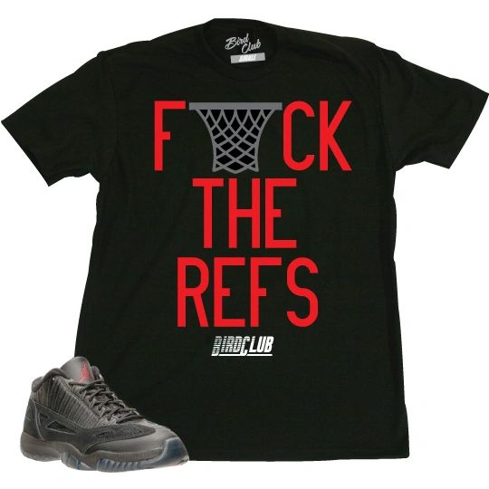 "REFEREE 11'S LOW SHIRT TO MATCH ""F THE REFS"""