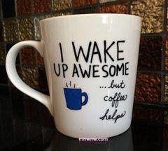 I Wake Up Awesome Coffee Mug