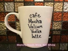 Cafe Mocha Valium Vodka Latte Coffee Mug