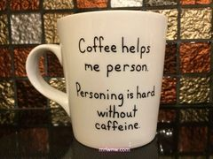Coffee Helps Me Person Coffee Mug