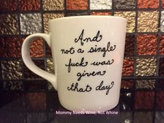 And Not A Single Fuck Was Given That Day Coffee Mug (Handpainted)