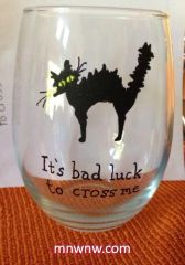 It's Bad Luck To Cross Me Wine Glass