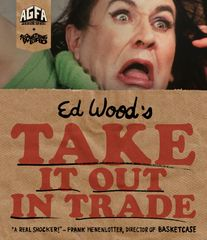 Take It Out In Trade Blu-Ray/DVD