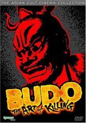 Budo: The Art Of Killing DVD