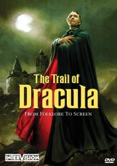 Trail Of Dracula: From Folklore To Screen DVD