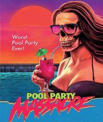 Pool Party Massacre Blu-Ray