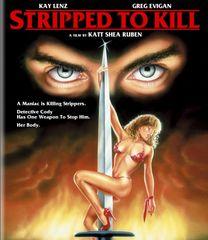 Stripped To Kill Blu-Ray