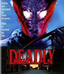 Deadly Dreams Blu-Ray