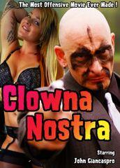 Clowna Nostra DVD