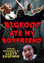 Bigfoot Ate My Boyfriend DVD