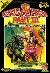 Toxic Avenger Part III: The Last Temptation Of Toxie DVD