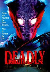 Deadly Dreams DVD