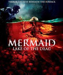 Mermaid: Lake Of The Dead Blu-Ray