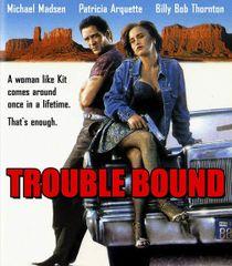 Trouble Bound Blu-Ray