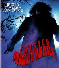Twisted Nightmare Blu-Ray
