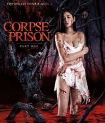 Corpse Prison Part One Blu-Ray