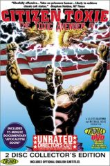Toxic Avenger Part IV: Citizen Toxie (2-Disc Collector's Edition) DVD