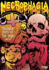 Necrophagia: Through The Eyes Of The Dead DVD