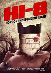 Hi-8: Horror Independent Eight DVD