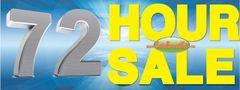 72 Hour Sale Vinyl Banner - 3' x 8'