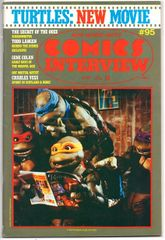 "David Anthony Kraft's Comics Interview ""Turtles: New Movie"" #95 (1991) by Fictioneer Books"