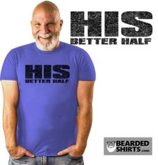 HIS Better Half