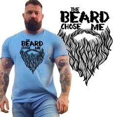 THE BEARD CHOSE ME