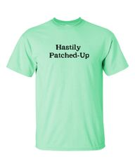 Hastily Patched-UP
