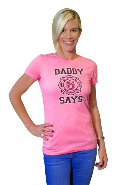 Daddy Says - Adult Tee