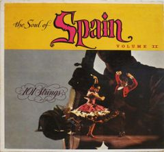 101 Strings: The Soul of Spain (Vol. 2)