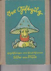 """Giftpilz"" original copy of Streicher's book"