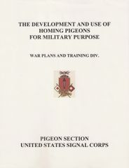 (1930) The Development and Use of the Homing Pigeon for Military purposes