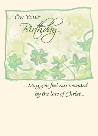 On your birthday may you feel surrounded by the love of christ bd14 on your birthday m4hsunfo