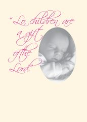 """N476 """"LO, CHILDREN ARE A GIFT OF THE LORD"""""""