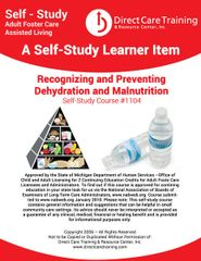 Adult Foster Care Course No.1104 - Recognizing and Preventing Dehydration & Malnutrition (4 CEUs)
