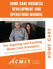 Home Care Business Development & Operations Manual