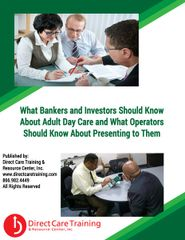A Financial Guide for Adult Day Care Financiers and Investors
