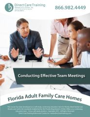 Florida Adult Family Care Home CEU Item - Conducting Effective Team Meetings (3 CEUs)