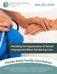 Avoiding Appearance of Sexual Impropriety When Rendering Care (3 CEUs)