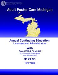 2 Year Continuing Education Bundle for Michigan Adult Foster Care Licensees with CPR/First Aid for 3 Staff