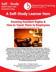Adult Foster Care Course No. 1105 - Knowing Resident Rights and How To Teach Them to Employees (2 CEUs)