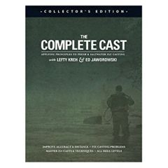 The Complete Cast - Applying Principles to Fresh & Saltwater Fly Casting - Lefty Kreh, Ed Jaworowski