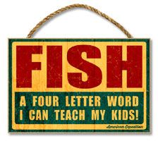 Wooden Sign: Fish is a Four Letter Word