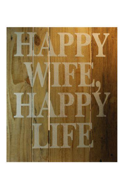 "Pallet Sign ""Happy Wife, Happy Life"""