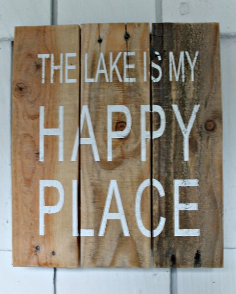 "Sign ""The Lake Is My Happy Place"""