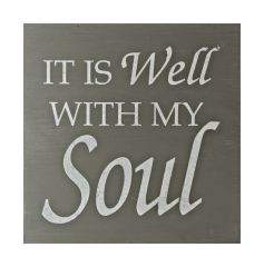 "Wood Sign ""It is Well With My Soul"