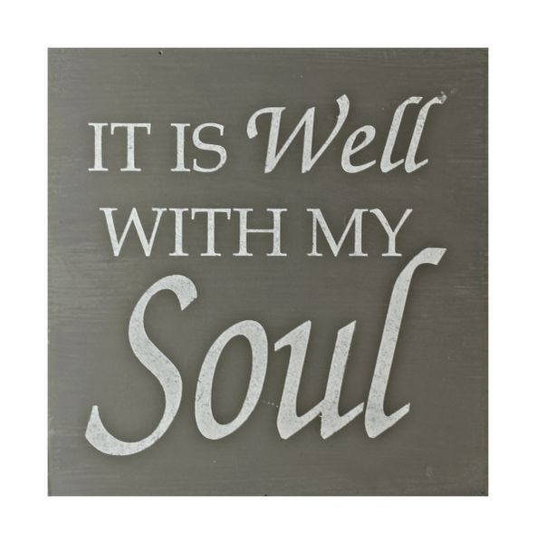 """Wood Sign """"It is Well With My Soul"""