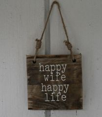 "Sign ""Happy Wife Happy Life"""